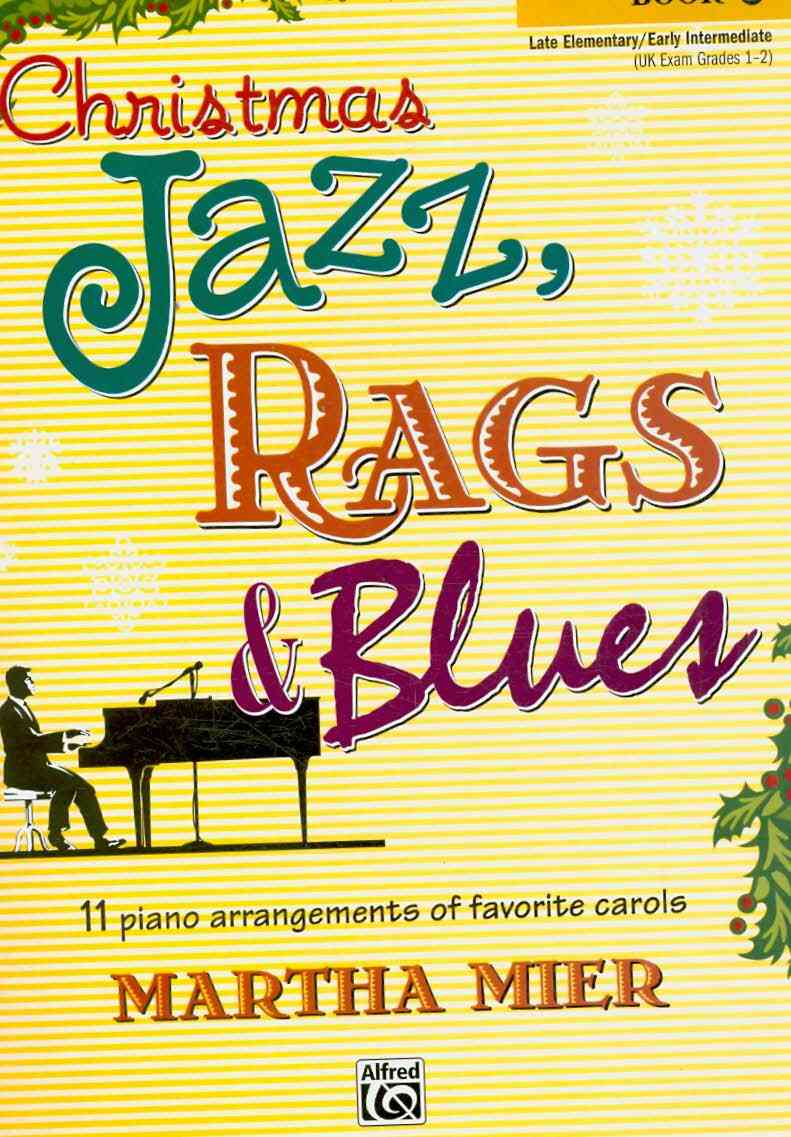 Christmas Jazz, Rags & Blues, Book 1 By Mier, Martha (ADP)
