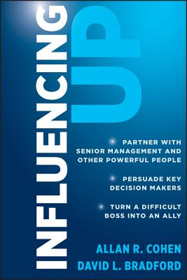 Influencing Up By Cohen, Allan R.